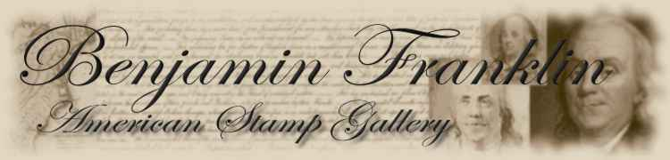 Benjamin Franklin U.S. Stamp Gallery
